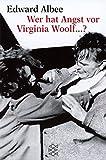 Wer hat Angst vor Virginia Woolf ...? Ein Stück in drei Akten