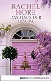 'Das Haus der Träume: Roman' von Rachel Hore