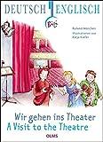 Wir gehen ins Theater - A Vist to the Theatre