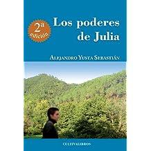 Los Poderes De Julia - 2ª Edición. (Cultiva)