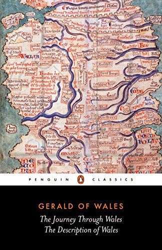 The Journey Through Wales and the Description of Wales (Classics) por Gerald of Wales