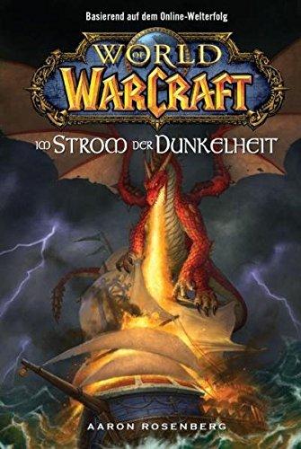 World of Warcraft, Bd. 3: Im Strom der Dunkelheit