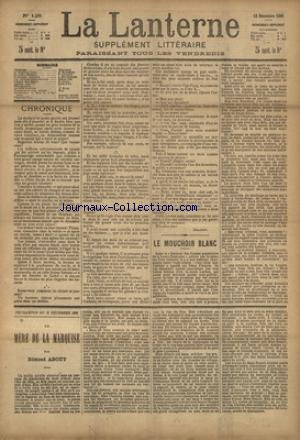 LANTERNE (LA) [No 128] du 12/12/1886 - MOUCHOIR BLANC PAR BERGERAT - LE CANON DEMONTE PAR LUCIANY - LA MAMAN COULEUVRE PAR BOUSSENARD - UNE HISTOIRE EXTRAORDINAIRE PAR POE - DOULEUR VRAIE PAR ROSA LIND - LA SANTE PUBLIQUE PAR LE DR MARC - FEUILLETONS / LA MERE DE LA MARQUISE PAR ABOUT - ET TIMOLEON POLAC PAR CHAVETTE
