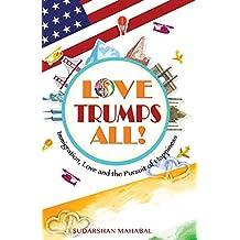 Love Trumps All!
