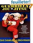 Guerrilla Jiu-Jitsu: Revolutionizing...