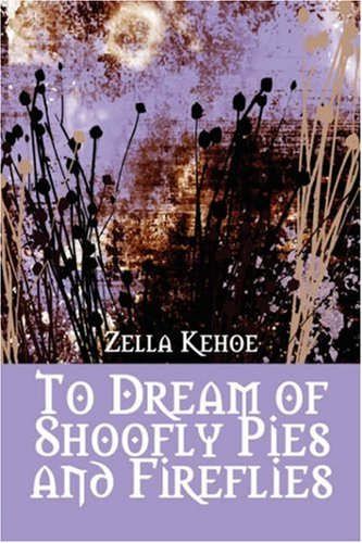 To Dream of Shoofly Pies and Fireflies Cover Image