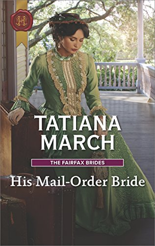 His Mail-Order Bride: A Western Romance (The Fairfax Brides Book 1) (English Edition)