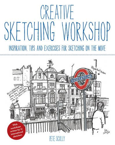 creative-sketching-workshop-inspiration-tips-and-exercises-for-sketching-on-the-move