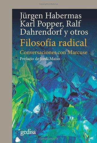 Filosofía radical. Conversaciones con Marcuse (CLA-DE-MA / Política)