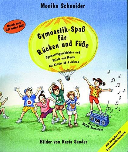 Gymnastik-Spaß für Rücken und Füße mit Audio CD und Faltplan (Praxisbücher für den pädagogischen Alltag)