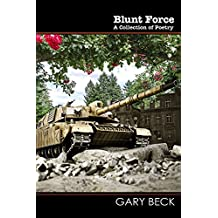 Blunt Force: A Collection of Poetry
