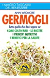 Germogli. Come coltivarli. Ricette, proprietà e benefici