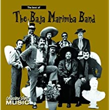 Best of the Baja Marimba Band by Baja Marimba Band (2001-02-01)