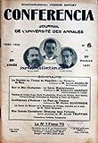Telecharger Livres CONFERENCIA No 5 du 20 02 1931 LA SOCIETE AU TEMPS DE NAPOLEON LE PARTERRE DE ROIS PAR LOUIS MADELIN SUR LA MER ENCHANTEE LE GENIE MEDITERRANEEN PAR ED HERRIOT POEMES DE VICTOR HUGO SULLY PRUHOMME P DE NOLHAC P VALERY F GREGH COMTESSE DE NOAILLES ET H DE REGNIER LA PEUR AU THEATRE PAR H DUVERNOIS LA DAME DE BRONZE ET LE M DE CRISTAL H DUVERNOIS DELAUNAY DANS FORTUNIO JULES TRUFFIER (PDF,EPUB,MOBI) gratuits en Francaise