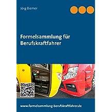 Formelsammlung für Berufskraftfahrer: 2. Auflage