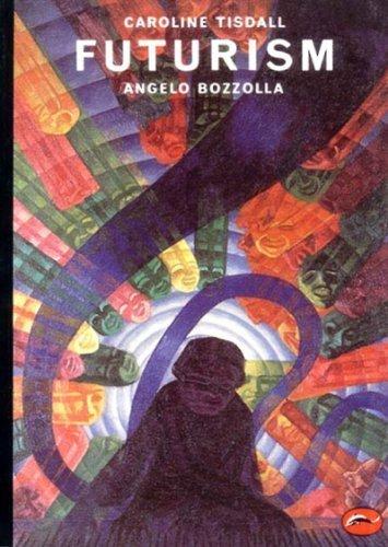 Futurism (World of Art) by Caroline Tisdall (1985-02-01)