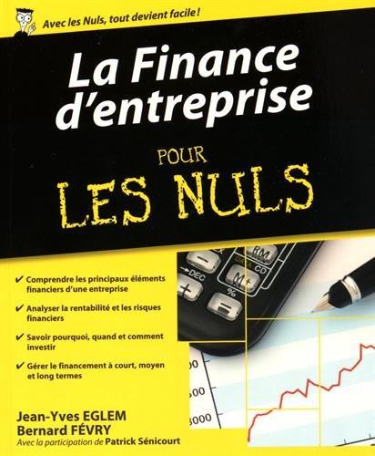 La Finance d'entreprise pour les Nuls par Jean-Yves EGLEM