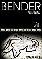 BENDER - Filmriss