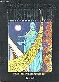 Le grand livre de l'astrologie au quotidien