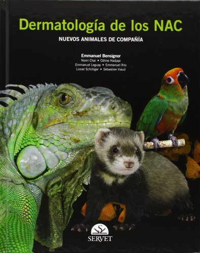 Dermatología de los NAC - Libros de veterinaria - Editorial Servet por Emmanuel Bensignor