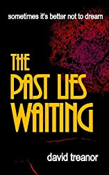 The Past Lies Waiting (English Edition)