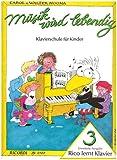 Musik wird lebendig: Rico lernt Klavier 3