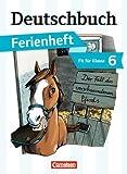Deutschbuch Gymnasium - Ferienhefte: Fit für Klasse 6 - Der Fall des verschwundenen Pferds: Ferienheft von Bernd Schurf (Herausgeber), Andrea Wagener (Herausgeber), Dr. Deborah Mohr (Mai 2013) Taschenbuch