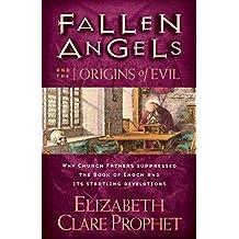 Fallen Angels and the Origins of Evil (Fallen Angels Series)