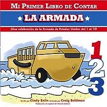 Mi Primer Libro De Contar La Armada (My First Counting Books (Simon & Schuster))