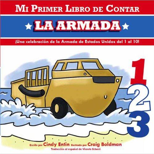 Mi Primer Libro de Contar La Armada = The Navy (My First Counting Books (Simon & Schuster)) por Cindy Entin