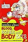 Blood, Bones And Body Bits (Horrible...