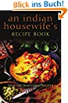 An Indian Housewife's Recipe Book: Ov...