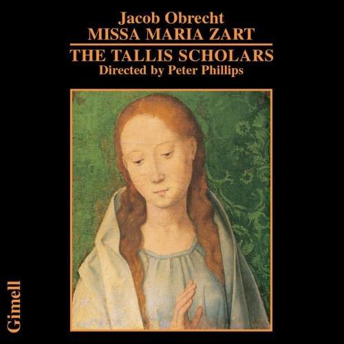 Jacob Obrecht : Missa Maria Zart