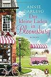 Buchinformationen und Rezensionen zu Der kleine Laden in Bloomsbury: Roman (Die Bloomsbury-Reihe, Band 1) von Annie Darling