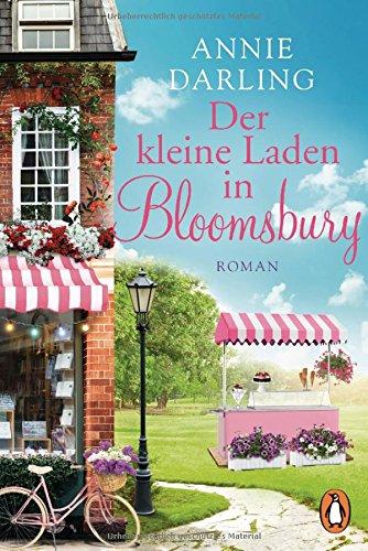Der kleine Laden in Bloomsbury: Roman (Die Bloomsbury-Reihe, Band 1)