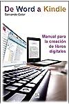https://libros.plus/de-word-a-kindle-manual-para-la-creacion-de-libros-digitales/