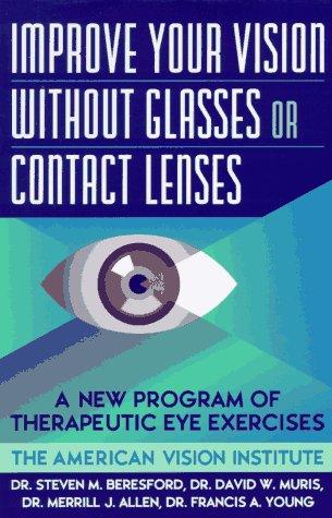 Verbessern Sie Ihre Sicht ohne Brille oder Kontaktlinsen