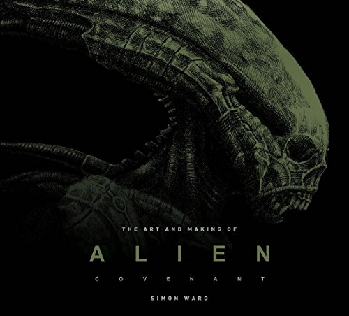 the-art-and-making-of-alien-covenant-the-art-of-the-film