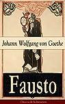 Fausto: Clásicos de la literatura par Goethe