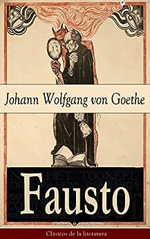 Fausto: Clásicos De La Literatura por Johann Wolfgang Von Goethe epub