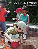 Childcare Act 2006: The essential guide