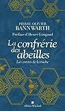 La confrérie des abeilles : Les contes de la ruche par Bannwarth