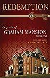 Redemption: Legends of Graham Mansion Book One: Volume 1