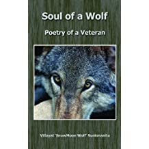 Soul of a Wolf - Poetry of a Veteran