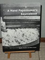 A Hand Papermaker's Source Book