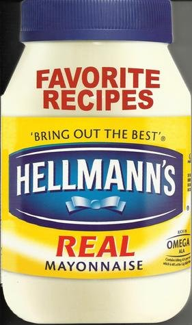 Hellmann\'s Mayonnaise Favorite Recipes Board Book
