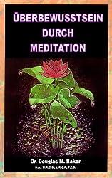 ÜBERBEWUSSTSEIN DURCH MEDITATION