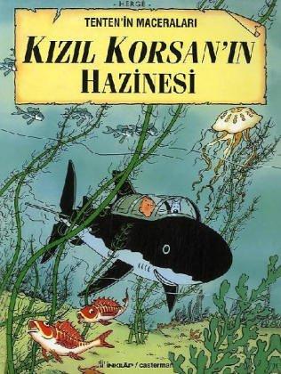 Tintin et le tresor de Rackham le rouge en turc / Tenten'in Maceralari: Kizil Korsanin Hazinesi