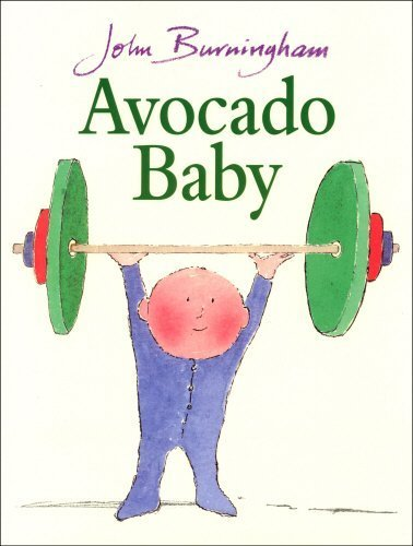 Avocado Baby (Red Fox Picture Books) by Burningham, John (2000) Paperback