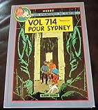 Les aventures de Tintin, album double - Vol 714 pour Sydney, Tintin et les picaros
